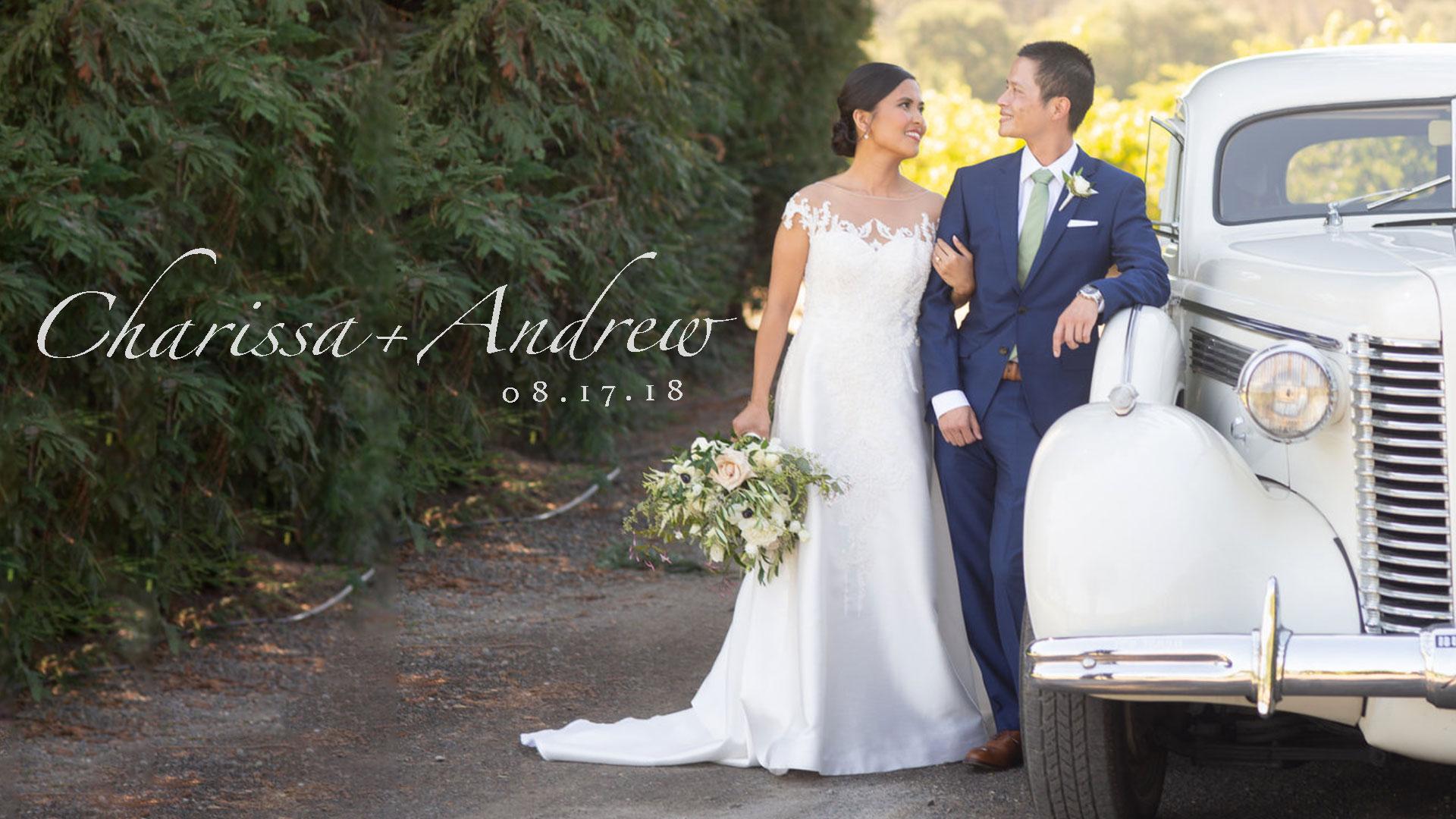 Charissa + Andrew | Geyserville, California | Trentadue