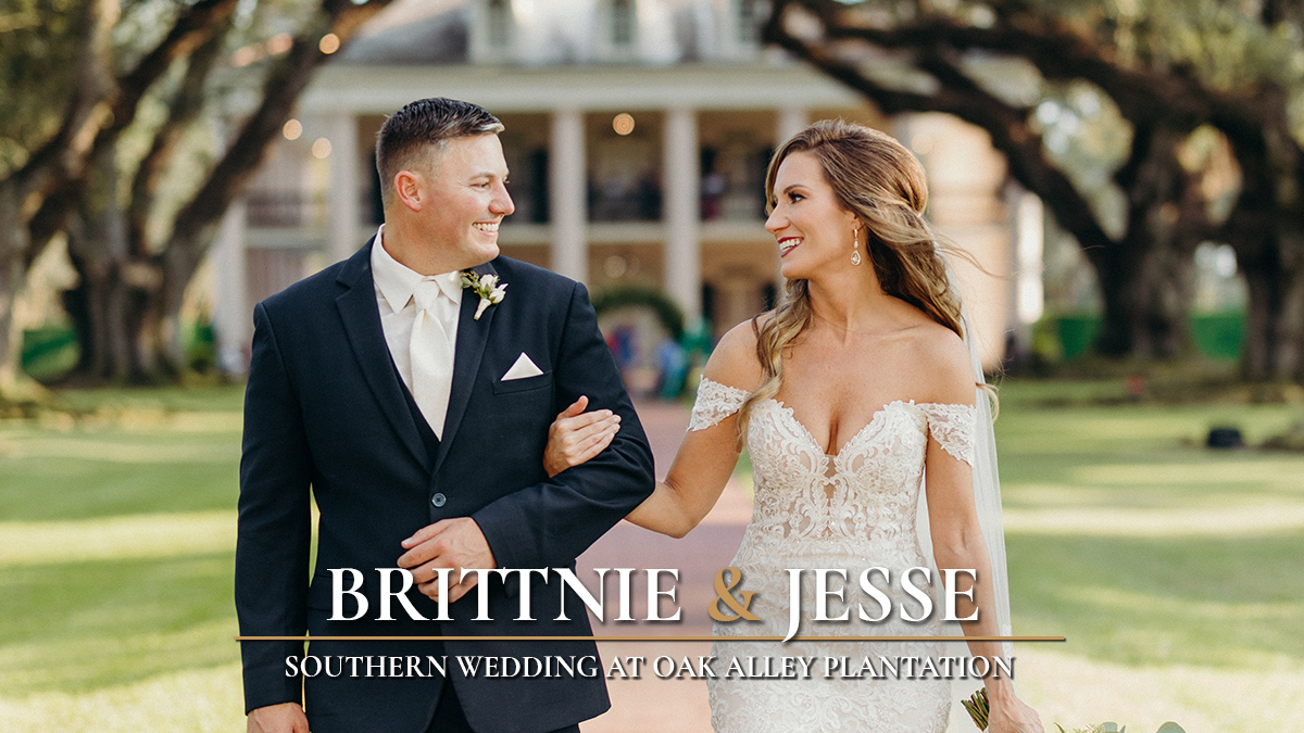 Brittnie + Jesse | Vacherie, Louisiana | Oak Alley Plantation